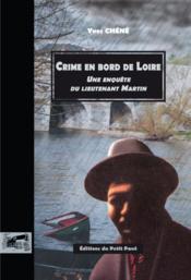 Crime en bord de loire - une enquete du lieutenant martin - Couverture - Format classique