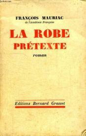 La Robe Pretexte. - Couverture - Format classique