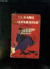 La Dame De Valparaiso. - Couverture - Format classique