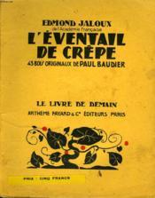 L'Eventail De Crepe. 43 Bois Originaux De Paul Baudier. Le Livre De Demain N° 169. - Couverture - Format classique