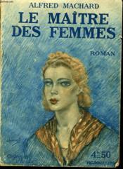 Les Maitres Des Femmes. Collection : L'Amour. - Couverture - Format classique
