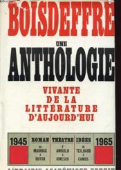 Une Anthologie Vivante De La Litterature D Aujourd Hui - Couverture - Format classique