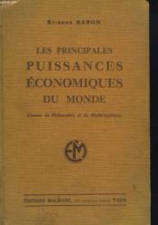 Les Principales Puissances Economiques Du Monde. Classe De Philosophie Et De Mathematiques - Couverture - Format classique