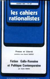 Les Cahiers Rationalistes N°357 - Presses Et Liberte - Fiction Gallo-Romaine Et Politique Contemporaine - Couverture - Format classique
