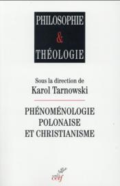 La phénoménologie polonaise et le christianisme - Couverture - Format classique