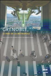 Grenoble, le pari de la métropole - Couverture - Format classique