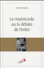 La miséricorde ou la défaite de l'enfer - Couverture - Format classique