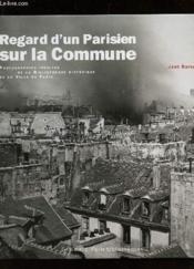 Regard d'un parisien la commune - Couverture - Format classique