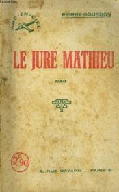 Le Jure Mathieu / Collection Arc-En-Ciel - Couverture - Format classique