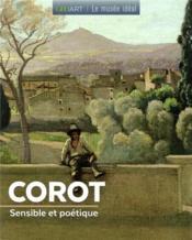 Corot ; sensible et poétique - Couverture - Format classique