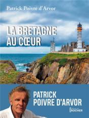 La Bretagne au coeur - Couverture - Format classique