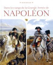 Dans les rangs de la Grande Armée de Napoléon - Couverture - Format classique