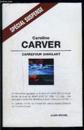 Carrefour sanglant - Couverture - Format classique