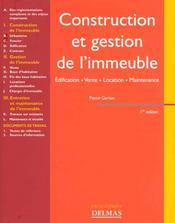 Construction et gestion de l'immeuble. edification, vente, location, maintenance - 1ere ed. - Intérieur - Format classique