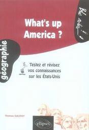 What's up america ; testez et révisez vos connaissances sur les états-unis - Intérieur - Format classique