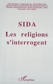 Sida : les religions s'interrogent - Couverture - Format classique