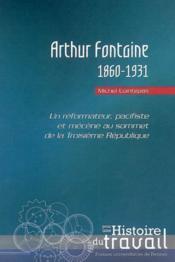 Arthur Fontaine ; 1860-1931 - Couverture - Format classique