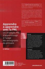Apprendre et apprendre avec la pnl ; les stratéfies pnl d'apprentissage à l'usage des enseignants du primaire (3e édition) - 4ème de couverture - Format classique