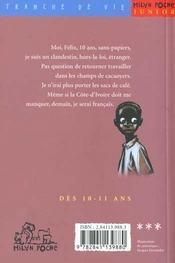 Moi Félix ; 10 ans sans-papiers - 4ème de couverture - Format classique