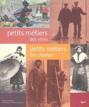 Petits Metiers Des Villes, Petits Metiers Des Champs - Intérieur - Format classique