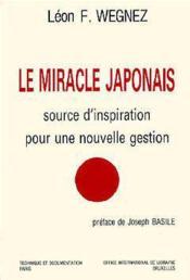 Le Miracle Japonais Source D'Inspiration Pour Une Nouvelle Gestion - Couverture - Format classique