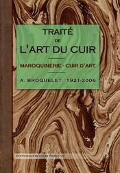 Traité de l'art du cuir ; maroquinerie ; cuir d'art - Intérieur - Format classique