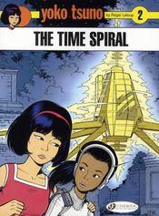 Yoko Tsuno T.2 ; the time spiral - Intérieur - Format classique