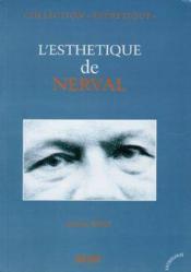 L'Esthetique De Nerval - Couverture - Format classique