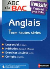 Abc Du Bac ; Réussite Anglais ; Terminale Toutes Séries - Couverture - Format classique