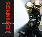 Les pompiers racontés aux enfants - Couverture - Format classique