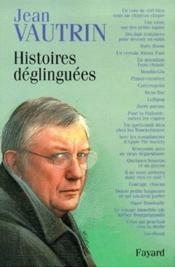 Histoires déglinguées - Couverture - Format classique