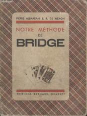 Notre Methode De Bridge. - Couverture - Format classique