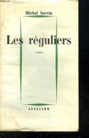 Les Reguliers. - Couverture - Format classique