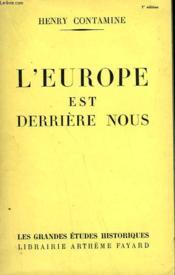 L'Europe Est Derriere Nous. - Couverture - Format classique