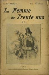 Une Femme De Trente Ans. Tome 2. Collection : Oeuvres De Balzac. - Couverture - Format classique