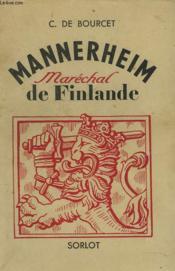 Mannerheim. Marechal De Finlande. - Couverture - Format classique