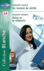 Un Instant De Verite Suivi De Daisy Et Le Medecin (Daisy And The Doctor - Dr Demetrius'S Dilemma) - Couverture - Format classique