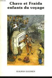 Chavo Et Fraïda, Enfants Du Voyage. - Couverture - Format classique