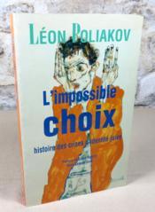 L'impossible choix. Histoire des crises d'identité juives. - Couverture - Format classique