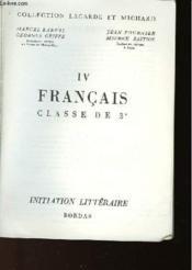 COLLECTION LAGARDE ET MICHARD - TOME 4 - FRANCAIS CLASSE DE 3ème - INITIATION LITTERAIRE - Couverture - Format classique