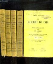 La Guerre De 1914 Notes Au Jour Le Jour Par Un Neutre - En 5 Tomes - Tome 1 + 2 + 3 + 4 + 5 . - Couverture - Format classique