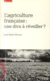 L'agriculture française ; une diva à réveiller - Couverture - Format classique