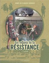 Les enfants de la Résistance T.4 ; l'escalade - Couverture - Format classique
