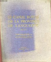 Le Canal Royal De La Province De Languedoc - 1667-1790 - Topographie Et Iconographie. - Couverture - Format classique