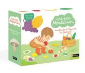 Tout-petit Montessori ; fruits et légumes - Couverture - Format classique