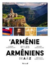 L'Arménie et les Arméniens de A à Z - Couverture - Format classique