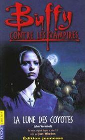 Buffy contre les vampires T.3 ; la lune des coyottes - Intérieur - Format classique