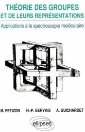 Theorie Des Groupes Et De Leurs Representations - Couverture - Format classique