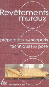 Revetements muraux ; preparation des supports, techniques de base - Intérieur - Format classique