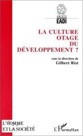La culture otage du développement ? - Couverture - Format classique